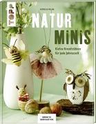 Cover-Bild zu Naturminis (KREATIV.INSPIRATION) von Milan, Kornelia