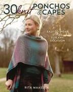 Cover-Bild zu 30 Knit Ponchos and Capes von Maassen, Rita