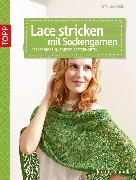 Cover-Bild zu Lace stricken mit Sockengarnen (eBook) von Maaßen, Rita