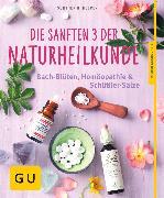 Cover-Bild zu Die sanften 3 der Naturheilkunde (eBook) von Heepen, Günther H.