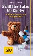 Cover-Bild zu Schüßler-Salze für Kinder von Heepen, Günther H.