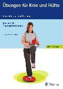 Cover-Bild zu Übungen für Knie und Hüfte (eBook) von Horstmann, Thomas