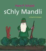 Cover-Bild zu sChly Mandli