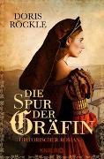 Cover-Bild zu Die Spur der Gräfin von Röckle, Doris
