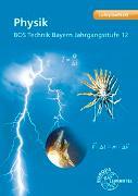 Cover-Bild zu Physik BOS Technik Bayern - Jahrgangsstufe 12 von Drössler, Patrick