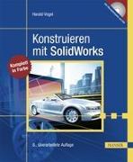 Cover-Bild zu Konstruieren mit SolidWorks von Vogel, Harald