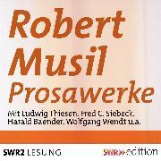 Cover-Bild zu Robert Musil - Prosawerke (Audio Download) von Musil, Robert