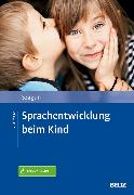 Cover-Bild zu Sprachentwicklung beim Kind (eBook) von Szagun, Gisela