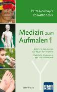 Cover-Bild zu Medizin zum Aufmalen 1 von Neumayer, Petra