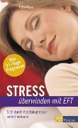 Cover-Bild zu Stress überwinden mit EFT von Wyss, Reto