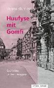 Cover-Bild zu Huufyse mit Gomfi von Blum-Bruni, Verena