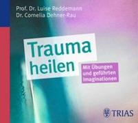 Cover-Bild zu Trauma heilen (Hörbuch) von Reddemann, Luise