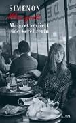 Cover-Bild zu Maigret verliert eine Verehrerin von Simenon, Georges