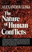 Cover-Bild zu The Nature of Human Conflicts von Luria, A. R.