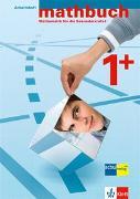 Cover-Bild zu Mathbuch 1+. Erweiterte Anforderungen. Arbeitsheft - Lösungen zum Arbeitsheft - Merkheft von Autorenteam