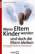 Cover-Bild zu Wenn Eltern Kinder werden und doch die Eltern bleiben von Klessmann, Edda
