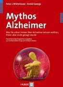 Cover-Bild zu Mythos Alzheimer von Whitehouse, Peter J