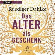 Cover-Bild zu Das Alter als Geschenk von Dahlke, Ruediger