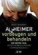 Cover-Bild zu Alzheimer - vorbeugen und behandeln von Newport, Mary T.