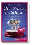 Cover-Bild zu Drei Frauen im Schnee von Imboden, Blanca