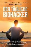 Cover-Bild zu Der tägliche Biohacker von Gotzler, Max