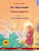 Cover-Bild zu De vilde svaner - Yaban kugulari (dansk - tyrkisk) (eBook) von Renz, Ulrich