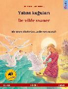 Cover-Bild zu Yaban kugulari - De vilde svaner (Türkçe - Danca) (eBook) von Renz, Ulrich