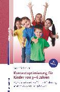 Cover-Bild zu Kontextoptimierung für Kinder von 3-6 Jahren (eBook) von Schmidt, Marc