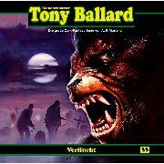 Cover-Bild zu Tony Ballard, Folge 33: Verflucht (Audio Download) von Morland, A. F.
