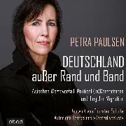 Cover-Bild zu Deutschland außer Rand und Band (Audio Download) von Paulsen, Petra