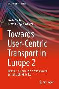 Cover-Bild zu Towards User-Centric Transport in Europe 2 (eBook) von Müller, Beate (Hrsg.)