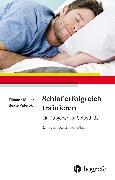 Cover-Bild zu Schlaf erfolgreich trainieren (eBook) von Müller, Tilmann