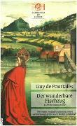 Cover-Bild zu Der wunderbare Fischzug (La pêche miraculeuse). Roman