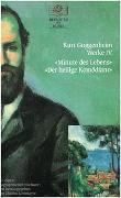Cover-Bild zu Kurt Guggenheim, Werke IV: Minute des Lebens / Der heilige Komödiant
