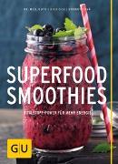 Cover-Bild zu Superfood-Smoothies von Guth, Christian