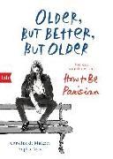 Cover-Bild zu Older, but Better, but Older: Von den Autorinnen von How to Be Parisian Wherever You Are