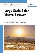 Cover-Bild zu Large-Scale Solar Thermal Power (eBook) von Vogel, Werner
