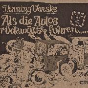 Cover-Bild zu Als die Autos rückwärts fuhren (Hörspiel) (Audio Download) von Venske, Henning