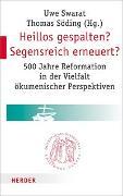 Cover-Bild zu Heillos gespalten? Segensreich erneuert? von Söding, Thomas (Hrsg.)