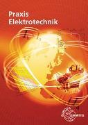Cover-Bild zu Praxis Elektrotechnik von Braukhoff, Peter