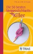 Cover-Bild zu Die 50 besten Vergesslichkeits-Killer (eBook) von Bamberger, Christoph M.