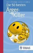 Cover-Bild zu Die 50 besten Ärger-Killer (eBook) von Bamberger, Ana-Maria