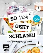 Cover-Bild zu So leicht geht schlank! - Das einfachste Abnehmbuch der Welt (eBook) von Iburg, Anne