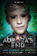 Cover-Bild zu Aurora's End von Kaufman, Amie