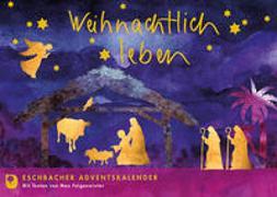 Cover-Bild zu Weihnachtlich leben von Feigenwinter, Max