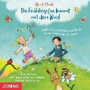 Cover-Bild zu Die Frühlingsfee kommt mit dem Wind (Audio Download) von Maske, Ulrich