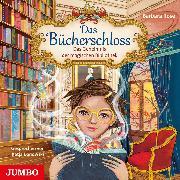 Cover-Bild zu Das Bücherschloss. Das Geheimnis der magischen Bibliothek (Audio Download) von Rose, Barbara
