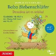 Cover-Bild zu Bobo Siebenschläfer. Draußen ist es schön! (Audio Download) von Osterwalder, Markus