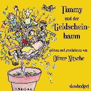 Cover-Bild zu Timmy und der Geldscheinbaum (Audio Download)