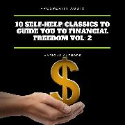 Cover-Bild zu 10 Self-Help Classics to Guide You to Financial Freedom Vol: 2 (Audio Download) von Aurelius, Marcus